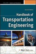 Handbook of Transportation Engineering Volume I & Volume II, 2e  (SET 2) (Mcgraw-Hill Handbook)