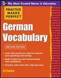 Practice Makes Perfect German Vocabulary 2/E