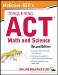 McGraw-Hill's Conquering the ACT Math and Science, 2nd Edition