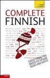 Complete Finnish: A Teach Yourself Guide (Teach Yourself Language)