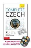 Complete Czech with Two Audio CDs: A Teach Yourself Guide (Teach Yourself Language)