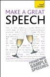 Make a Great Speech: A Teach Yourself Guide (Teach Yourself: General Reference)