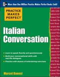 Practice Makes Perfect Italian Conversation