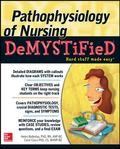 Pathophysiology of Nursing Demystified