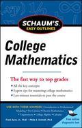Schaum's Easy Outline of College Mathematics, Revised Edition (Schaum's Easy Outlines)