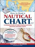 How to Read a Nautical Chart, 2nd Edition (Includes ALL of Chart #1): A Complete Guide to Us...