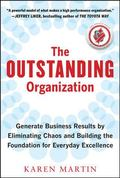 Outstanding Organization: Building the Foundation for Everyday Excellence