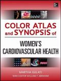 Color Atlas and Synopsis of Women's Cardiovascular Health