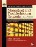 Mike Meyers' CompTIA Network+ Guide to Managing and Troubleshooting Networks: Exam N10-005 (...