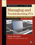 Mike Meyers' CompTIA A+ Guide to Managing and Troubleshooting PCs Lab Manual, Fourth Edition...