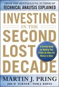 Investing in the Second Lost Decade: A Survival Guide for Keeping Your Profits Up When the M...