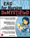 EKG's for Nursing Demystified
