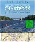 Intracoastal Waterway Chartbook Norfolk to Miami, 6th Edition (Intracoastal Waterway Chartbo...