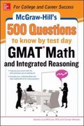 Mcgraw-Hills 500 Gmat Math and Integrated Reasoning Questions to Know by Test Day