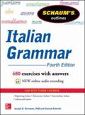 Schaum's Outline of Italian Grammar, Fourth Edition