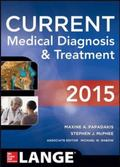 CURRENT Medical Diagnosis and Treatment 2015 (Lange)