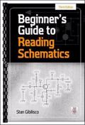 Beginner's Guide to Reading Schematics, 3E