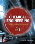 Chemical Engineering the Essential Reference