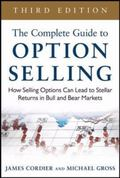 Complete Guide to Option Selling : How Selling Options Can Lead to Stellar Returns in Bull a...