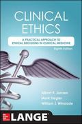 Clinical Ethics : A Practical Approach to Ethical Decisions in Clinical Medicine, 8E