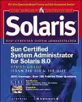 Sun Certified System Administrator for Solaris 8 Study Guide Exam 310-011 & 310-012