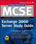 McSe Administering Exchange 2000 Server Study Guide (Exam 70-224)