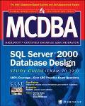 McDba SQL Server 2000 Database Design Study Guide (Exam 70-229)