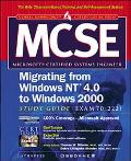 McSe Migrating from Windows Nt 4.0 to Windows 2000 Study Guide Exam 70-222