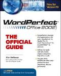 WordPerfect Office 2002: The Official Guide