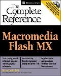 Macromedia Flash Mx The Complete Reference