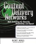 Content Delivery Networks Web Switching for Security, Availability, and Speed