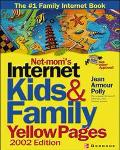 Net-Mom's Internet Kids & Family Yellow Pages 2002