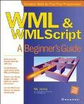 Wml & Wmlscript A Beginner's Guide