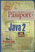 Mike Meyers' Certification Passport Java 2 Exam 310-025