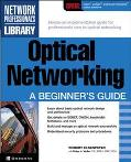 Optical Networking A Beginner's Guide
