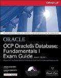 Ocp Oracle9I Database Fundamentals 1 Exam Guide
