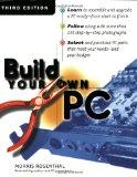 Build Your Own PC, Third Edition