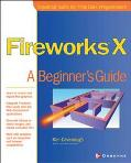 Fireworks Mx A Beginner's Guide