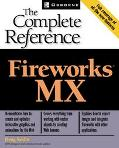 Fireworks Mx The Complete Reference