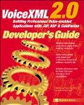 Voicexml 2.0 Developer's Guide Building Professional Voice Enabled Applications With Jsp, As...