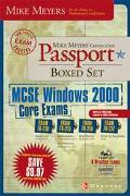 Mike Meyers' Certification Passport Boxed Set McSe Windows 2000 Core Exams  Exams 70-210,70-...