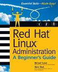 Red Hat Linux Administration A Beginner's Guide