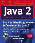 Sun Certified Programmer & Developer for Java 2 Study Guide Exam 310-035 & 310-027