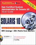 Sun Certified System Administrator for Solaris 10 Study Guide Exams CX-310-200 and CX-310-202