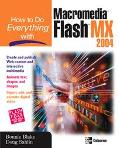 How to Do Everything With Macromedia Flash Mx 2004