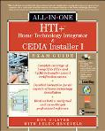 HTI+ Home Technology Integrator and CEDIA Installer I All-In-One Exam Guide