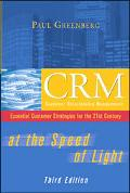 Crm at the Speed of Light Essential Customer Strategies for the 21st Century