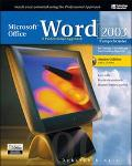 Microsoft Office Word 2003 A Professional Approach Student, Comprehensive