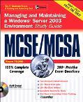 Mcse/mcsa Windows Server 2003 Environment Study Guide Exam 70-290 With Microsoft Windows Ser...