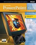 Microsoft Office Powerpoint 2003 A Professional Approach Comprehensive